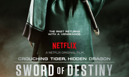 Netflix Review: Crouching Tiger, Hidden Dragon: Sword of Destiny
