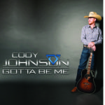"ALBUM REVIEW: ""GOTTA BE ME"" –  CODY JOHNSON"